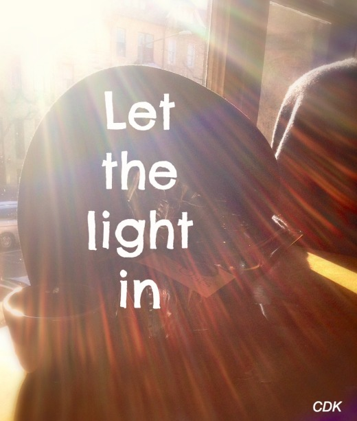 let the light in