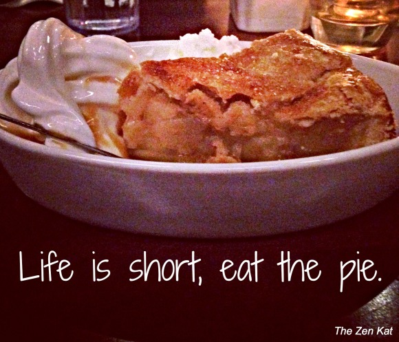 life is short, eat the pie